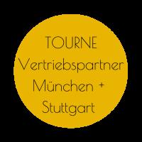 Tourne Händler München und Stuttgart